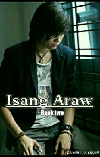 Isang Araw Book Two