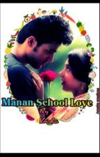 Manan- school love story by krisha__shah