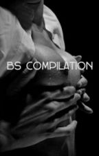BS COMPILATION(SPG) by Ljs033