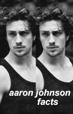 aaron t. johnson facts ✧ by laxrry
