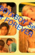 BOYxBOY Sex for FOREVER by romancechild