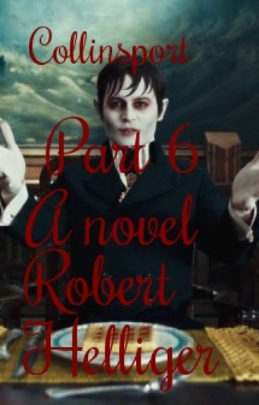 Collinsport Part 6 A novel by RobertHelliger