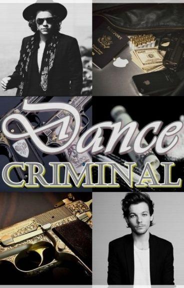 Dance Criminal