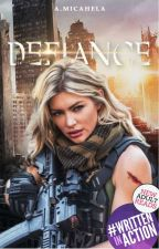 Defiance | Wattys2016 by AMicahela