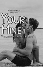 Your Mine by llatiana
