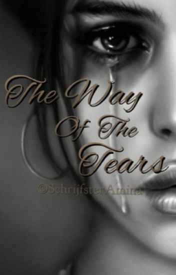 The way of the tears