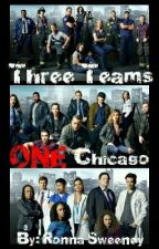 Three Teams, ONE Chicago #1  Chicago Fire by RonnaSweeney