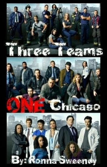 Three Teams, ONE Chicago #1  Chicago Fire