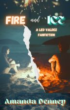 Fire and Ice (A Leo Valdez fanfic) by harrypotternerd1024