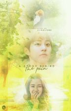 [COMPLETED] A Story Behind The Pain 송지효;김민삭  by kswriters