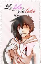 La Bella y La Bestia [Jeff The Killer] by Rous--