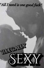 Illegally Sexy (A Haylor Fanfiction) by HaylorFiction