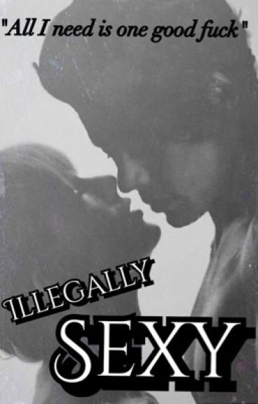 Illegally Sexy (A Haylor Fanfiction)