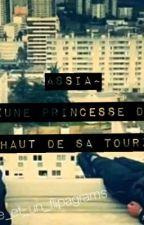 Assia ~ «Une Princesse du Haut de sa Tour» by Bylkuuuuus