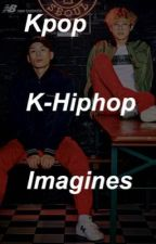 Kpop and K-hiphop imagines by -chubbymooncake