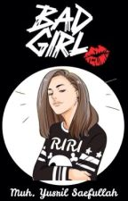 BS (1) - Bad Girl Riri by myusss