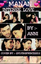 Manan FF Intense Love by zarnishkhan12