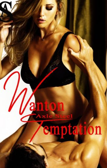 Wanton Temptation [SPG]