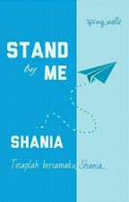 Stand By Me, Shania by spring_waltz