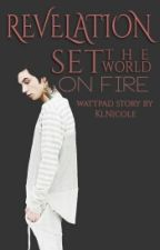 Revelation - Set The World On Fire by KlNicole