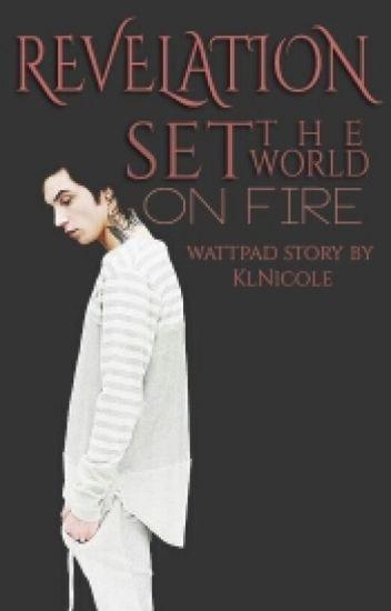Revelation - Set The World On Fire