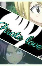 Pirate Love by Celestial-sky-mander