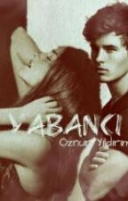 YABANCI  by oz_yildirim_