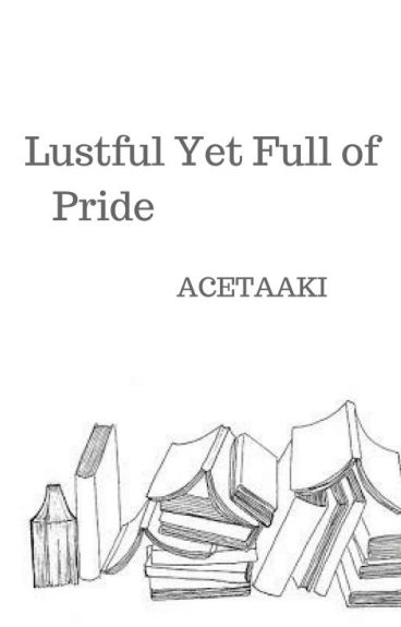 Lustful yet Full of Pride - Min Yoongi SMUT FF