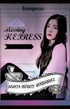 Missing Heiress by KEImpress