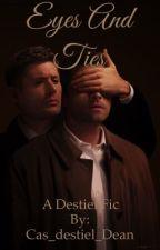 Eyes and Ties by Cas_destiel_Dean