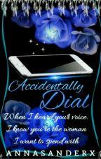 Accidentally Dial (MSA Series 3) by annasanderx