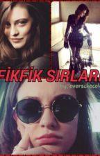 FİKFİK SIRLARI by Loverschocolate_