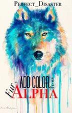 Add Color To My Fur , Alpha ( ON HOLD )  by EnzoRaphaelManaligod