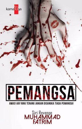 PEMANGSA (REVENGE 2 - TELAH TERBIT) by MuhammadFatrim