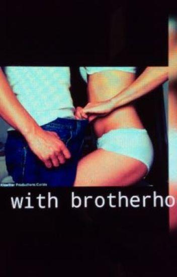 Sex with brotherhood