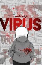 Virus : Undertale FR. by LittleAkemi