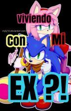 Viviendo Con Mi Ex ?! by -ImVegeta-