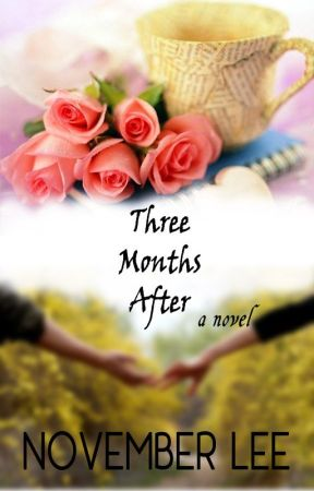 Three Months After by HotNovember23