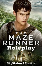 Maze Runner Roleplay by SkyMakesACookie