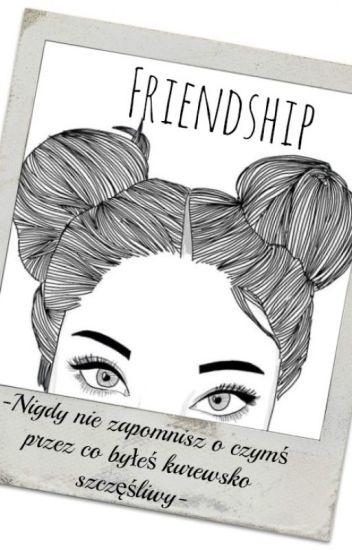 FRIENDSHIP |L.D|