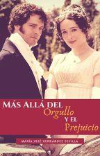 Más allá del Orgullo y el Prejuicio by chela1495