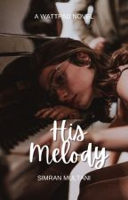 His Melody by simranm17