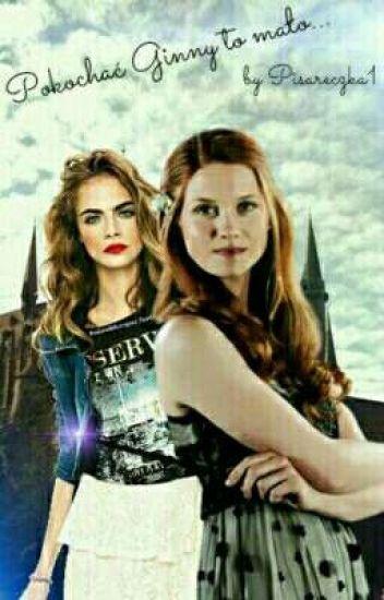 Pokochać Ginny to mało...