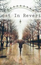 Lost in Reverie by Fa-prefixing-Gun