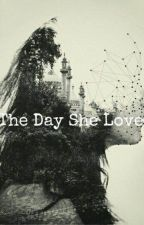 The Day She Loved by Pareeenaa