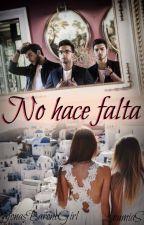 No hace falta➳Il Volo (cancelada) by LoumiaS