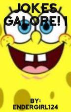 Jokes Galore! 1 by PricklyCactusQuartz