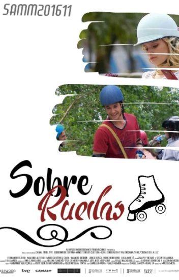 Sobre Ruedas (Ámbar & Simón)<Pausada>
