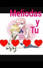 Meliodas y Tu  by PuppetBoyFNAFHS