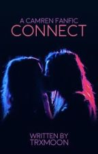 Connect ➳ Camren by TrxMoon